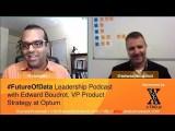 @EdwardBoudrot / @Optum on #DesignThinking & #DataDriven Products #FutureOfData #Podcast