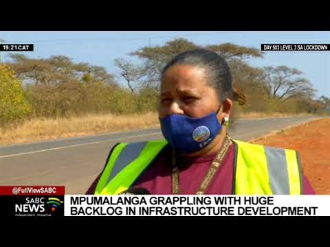 Mpumalanga grapples with a huge backlog in infrastructure development