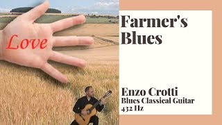 farmer's blues - classical guitar 432 hz