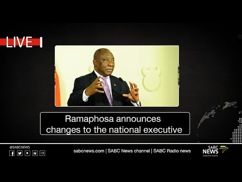 President Ramaphosa announces changes to the national executive: 05 August 2021