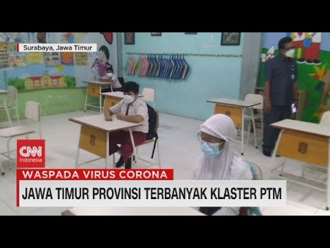 Jatim Provinsi Terbanyak Klaster PTM
