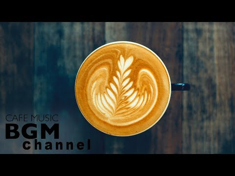 Coffee Music - Relaxing Jazz & Bossa Nova Music - Background Vacation Music