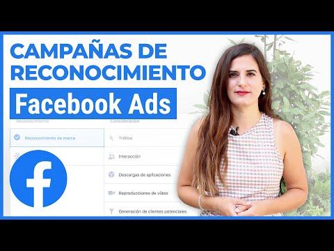 Campañas de Reconocimiento en Facebook Ads (2020)