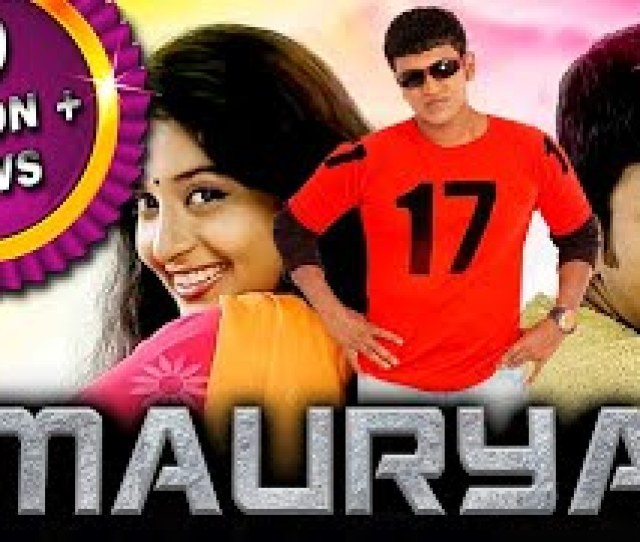 Maurya 2019 New Hindi Dubbed Full Movie Puneeth Rajkumar Meera Jasmine