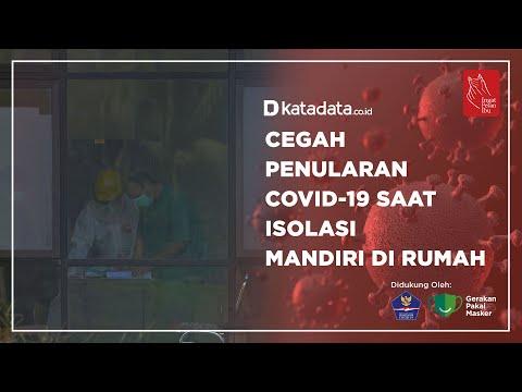 Cegah Penularan Covid-19 Saat Isolasi Mandiri di Rumah | Katadata Indonesia