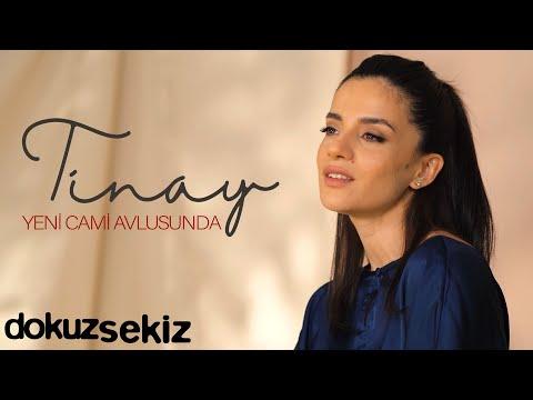 Tinay – Yeni Cami Avlusunda (Akustik) (Official Video)