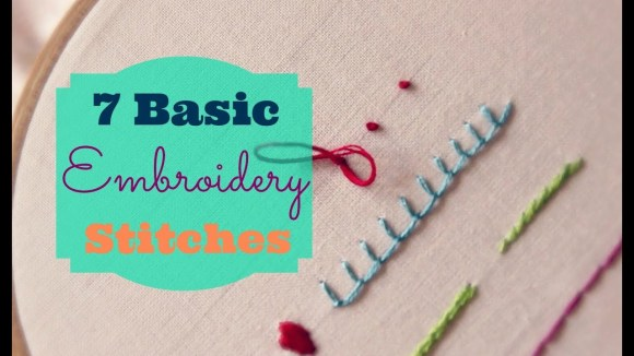 7 Basic Embroidery Stitches   3and3quarters - YouTube