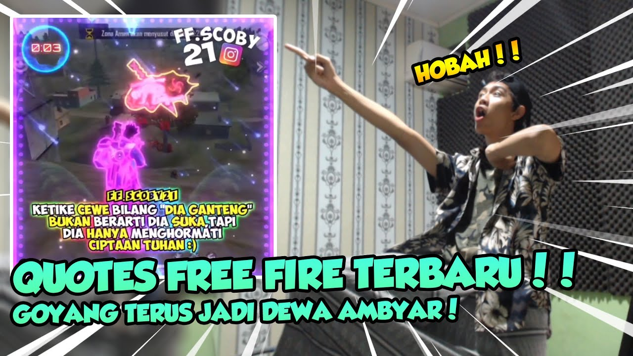 Quotes Free Fire Paling Gokil Lucu Sambil Joged Ambyar X