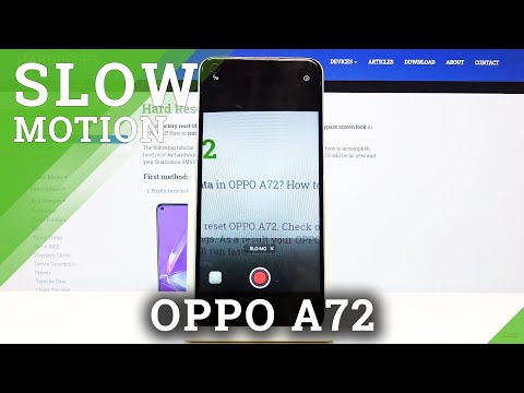 How to Activate Slow Motion Recording in Oppo A72?