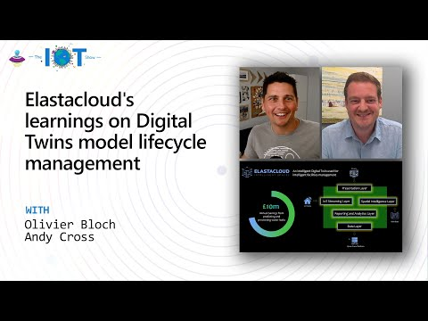Elastacloud's Learnings on Digital Twins Mode Lifecycle Management