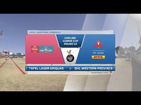 Currie Cup Premier Division   Round 13   Tafel Lager Griquas v DHL Western Province   Highlights