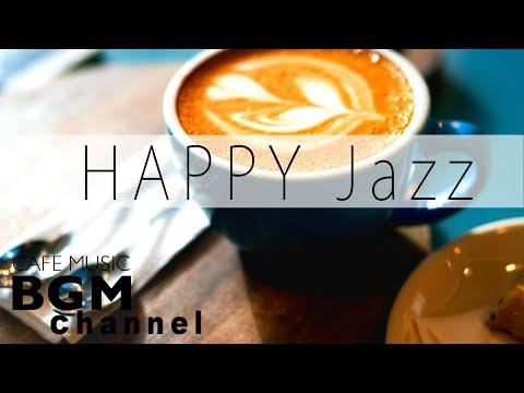 Happy Jazz and Bossa Nova - Jazz Hip Hop Chillax Music