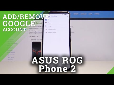 How to Add & Remove Google Account in ASUS ROG Phone 2 – Customize Google Users
