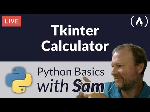 Tkinter Calculator - Python Basics with Sam