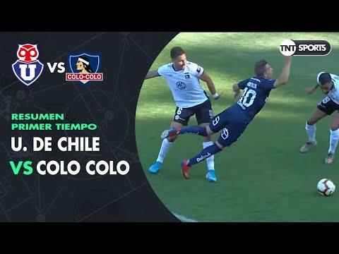 Resumen Primer Tiempo: Universidad de Chile vs Colo  Colo   Final - Copa Chile 2019