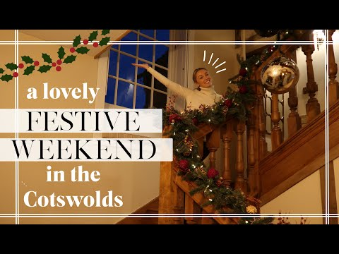 A FESTIVE WEEKEND IN THE COTSWOLDS // Fashion Mumblr