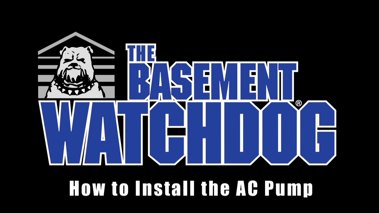 Basment Watchdog Ac Sump Pump Installation How To Install