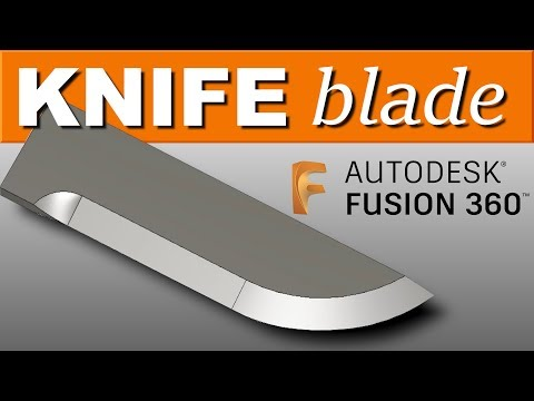 How to Model a Knife Blade in Fusion 360