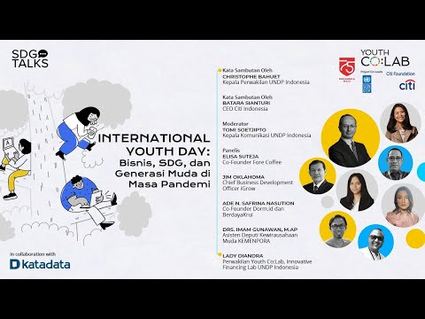 "SDG Virtual Talks International Youth Day ""Bisnis, SDG, dan Generasi Muda di Masa Pandemi"""