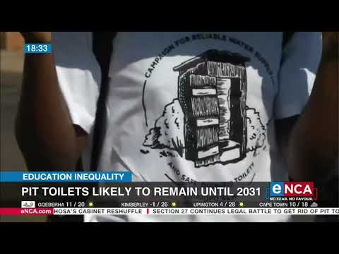 Education inequality | Pit toilets likely to remain until 2031