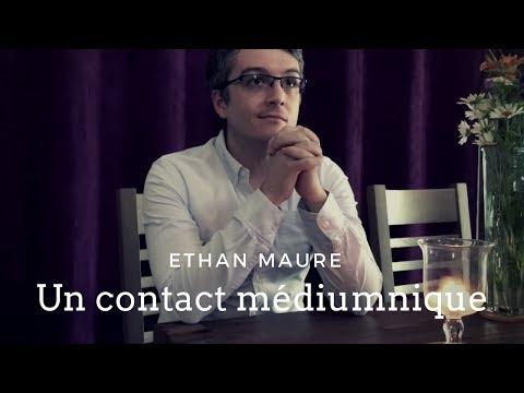 Ethan Maure : Un contact médiumnique