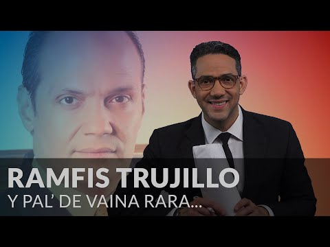 Ramfis Trujillo Did It Again - #Antinoti Marzo 15, 2019