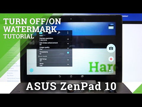 How to Add Time Stamp Watermark in ASUS ZenPad 10 – Customize Watermark Options