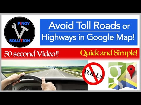 How to avoid toll roads or freeway in Google Maps