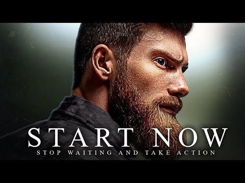 START NOW - Best Motivational Speech Video 2020