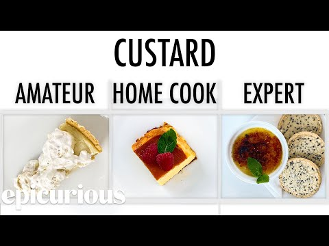 4 Levels of Custard: Amateur to Food Scientist | Epicurious