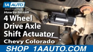 How To Install Replace 4 Wheel Drive Axle Shift Actuator
