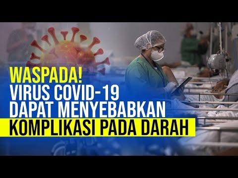 Tidak Hanya Saluran Pernafasan, Covid-19 Juga Sebabkan Komplikasi Darah