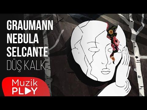 Graumann & Nebula & Selcante – Düş Kalk (Official Lyric Video)