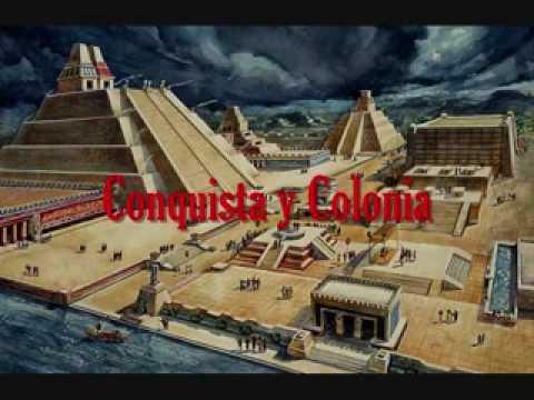 Conquista Y Colonia Youtube