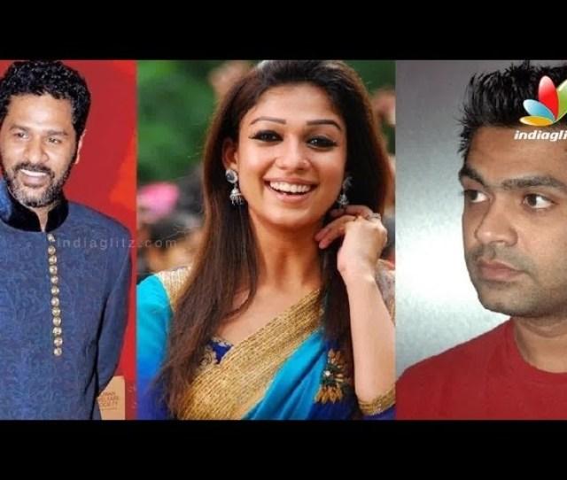 Forgive Simbu Yes Prabhudeva Never Says Nayanthara I Latest Malayalam Hot News