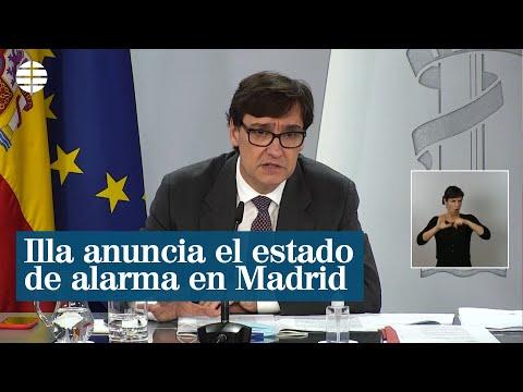 Illa anuncia la declaración del estado de alarma en Madrid