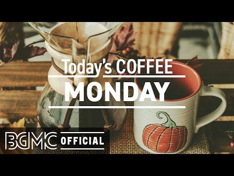 MONDAY MUSIC: Positive Chill Mood Morning Background Jazz & Bossa Nova Music to Start The Day