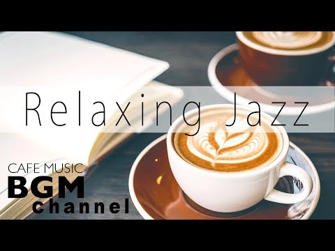 Bossa Nova Jazz Relaxing Chill Out - Day Time Cafe Music