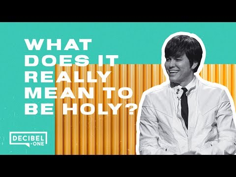 Joseph Prince – What does it really mean to be holy?