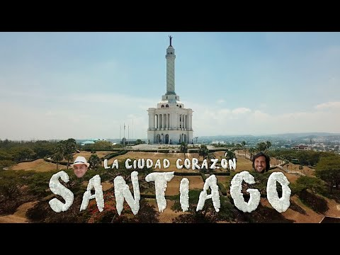 Santiago de los Caballeros | El Corazón de República Dominicana | Junto a WILLIAM RAMOS Y AQUAMANRD