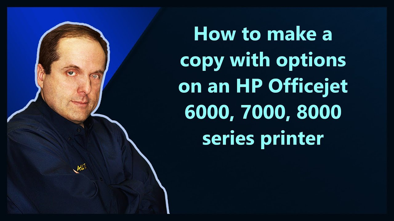 How To Make A Copy With Options On An Hp Officejet 6000