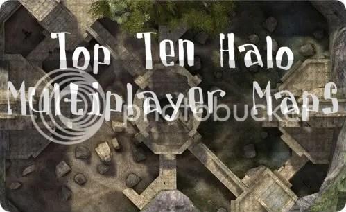Top Ten Halo Multiplayer Maps