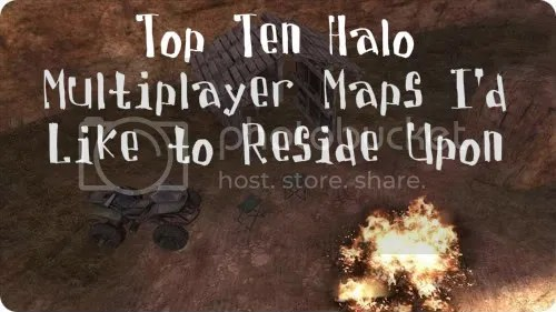 Top Ten Halo Multiplayer Maps I'd Like to Reside Upon