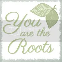 You Are The Roots