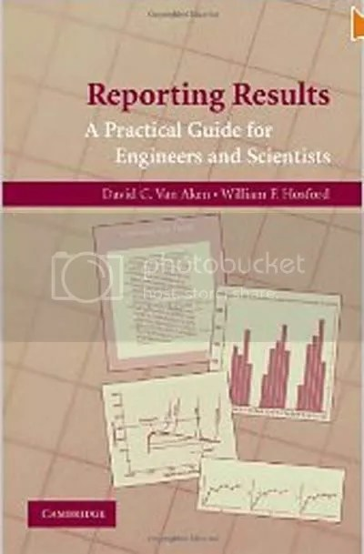 Reporting Results - A Practical Guide for Engineers and Scientists