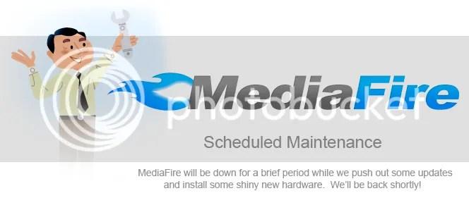Mediafire's maintenance