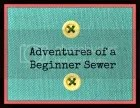 Adventures of a beginner sewer