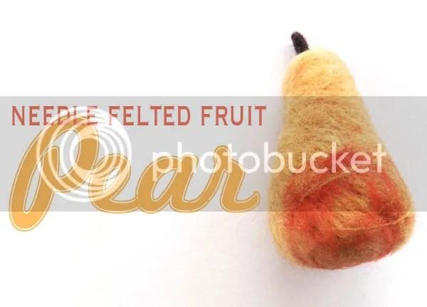Felt pear fruit