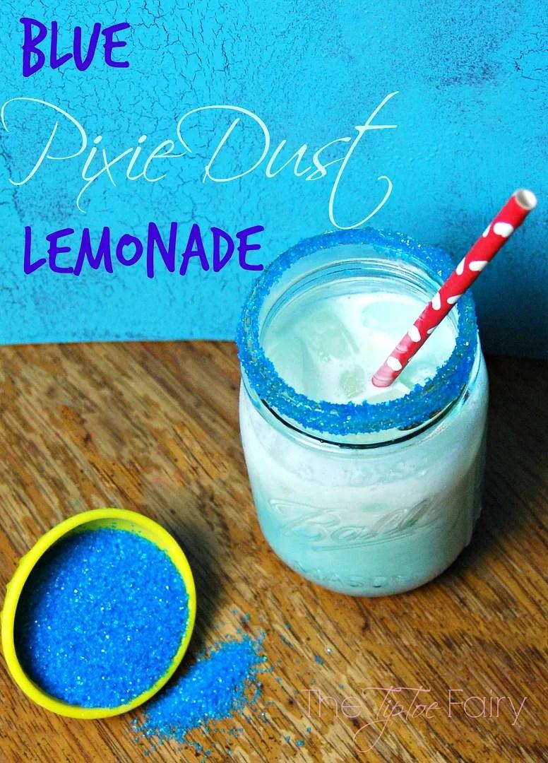 Blue Pixie Dust Lemonade   The TipToe Fairy