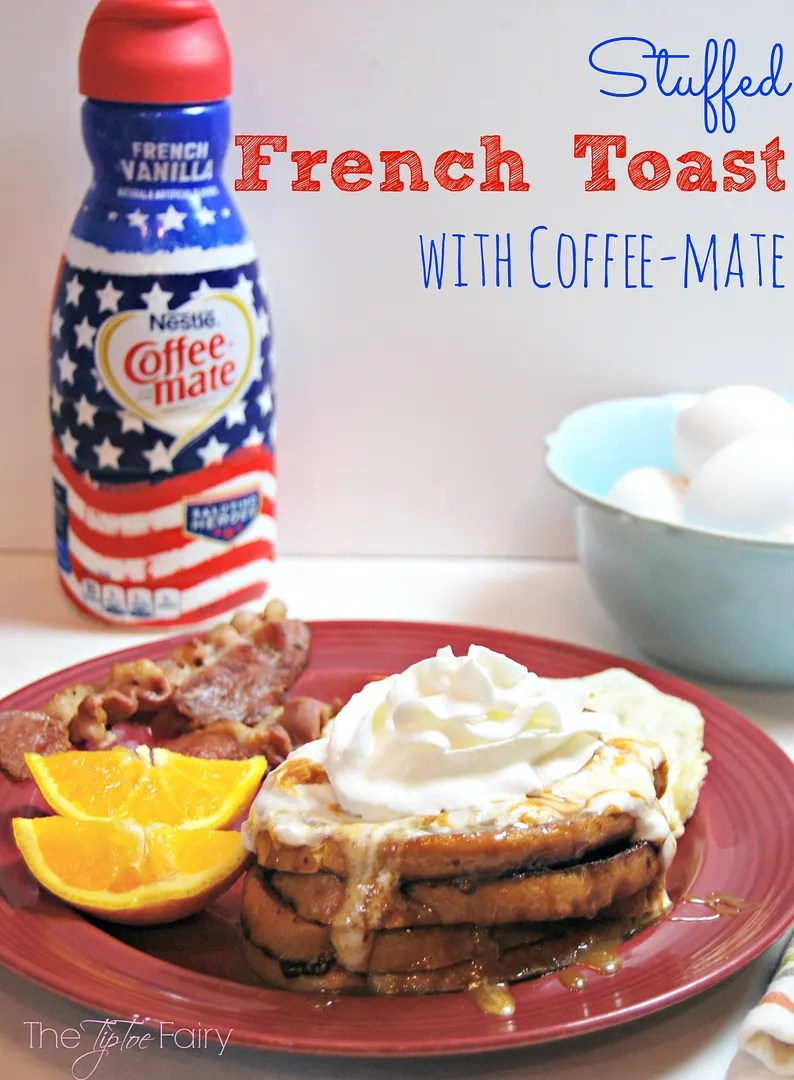 Stuffed French Toast with Coffee-mate | The TipToe Fairy #CMSalutingHeroes #shop #frenchtoastrecipes